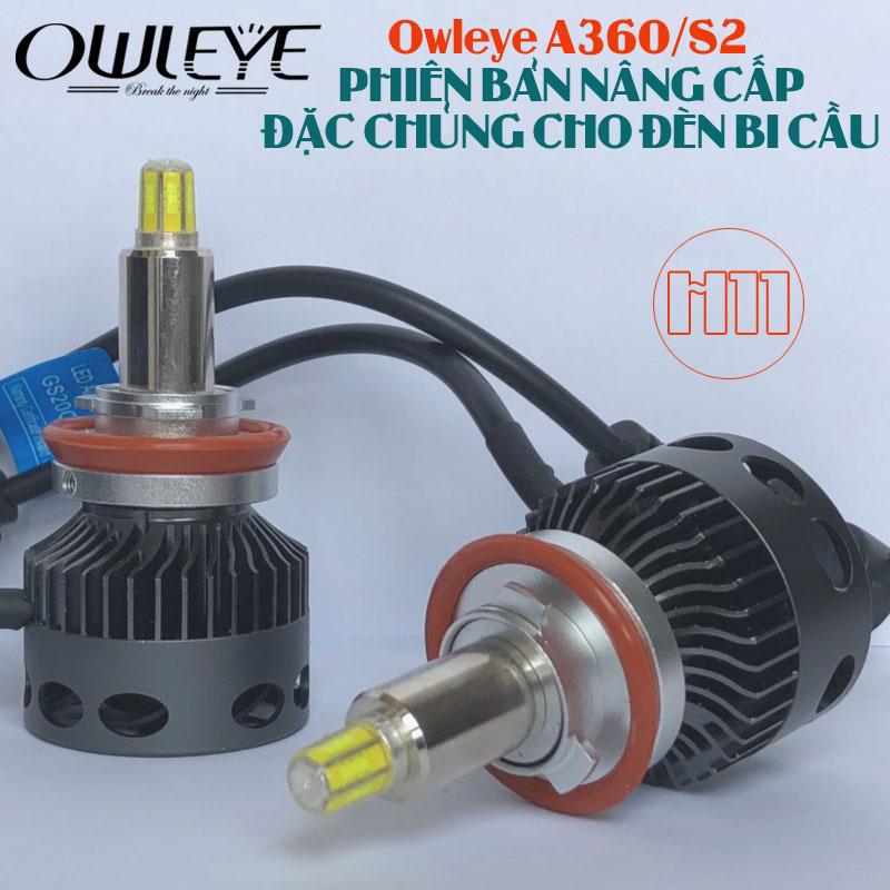 den-led-o-to-owleye-a360-s2-h11-chuyen-dung-cho-xe-bi-cau-1